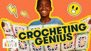 The kid who is a crocheting genius | Kidskind