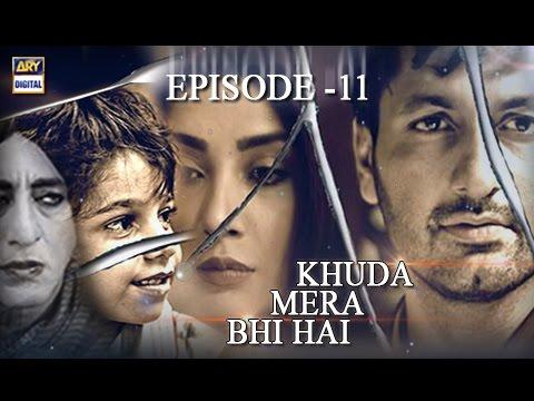 Khuda Mera Bhi Hai Ep 11 - 31st December 2016  - Best Pakistani Drama