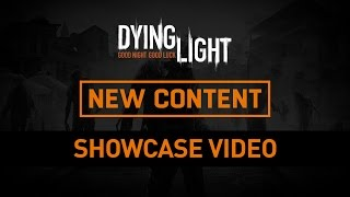 Dying Light – 'Hard Mode' Patch Showcase