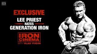 Exclusive Interview: Lee Priest Hates Generation Iron | Iron Cinema