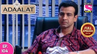 Adaalat - Full Episode  104 - 02nd  March, 2018