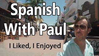 Like & Enjoy... Learn Spanish With Paul