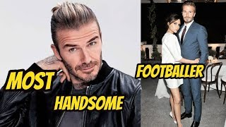 David Beckham Greatest & Most Handsome Footballer Family 2018|| Wife || Childrens