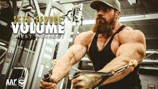 Seth Feroce | Volume Chest Workout
