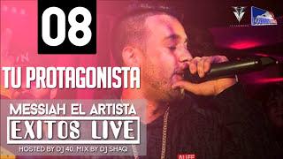 Messiah - Tu Protagonista (Exitos Live) [Official Audio]