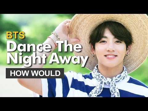 "How Would BTS Sing TWICE "" Dance The Night Away "" (Male Version) Line Distribution"