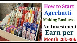 How to start agerbatti making Business