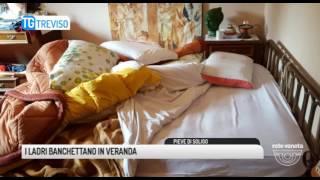 TG TREVISO (22/06/2017) - I LADRI BANCHETTANO IN VERANDA