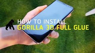 How to install::Gorilla 3D FULL GLUE for S8/S8+ (Eng)