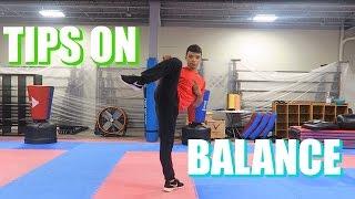 BALANCE TIPS FOR MARTIAL ARTS| How To Improve Balance| Taekwondo Training