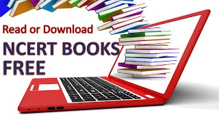Download NCERT Books free (All Classes 1, 2, 3, 4, 5, 6, 7, 8, 9, 10, 11 and Class 12)