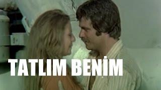 Tatlım Benim & Tadına Bakarım - Türk Filmi