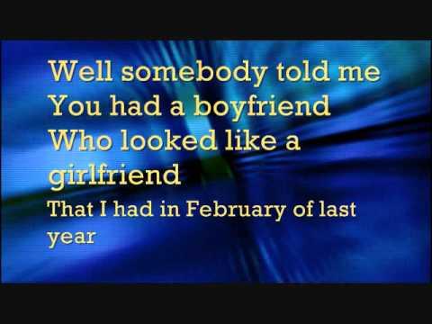 Somebody told me lyrics