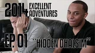 Excellent Adventures of Gootecks & Mike Ross 2014! Ep. 1: HIDDEN DHALSIM