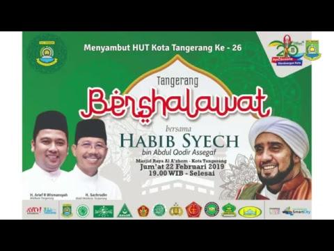 Xxx Mp4 LIVE Tangerang Bersholawat Bersama Habib Syech Bin Abdul Qadir Assegaf 3gp Sex