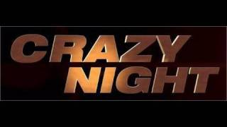Crazy Night Bande Annonce VF