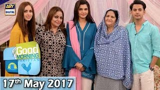 Good Morning Pakistan - 17th May 2017 - ARY Digital Show