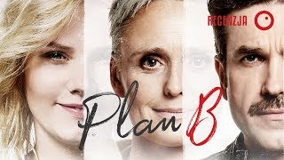 Plan B - to nie jest kolejna komedia z białym plakatem - Recenzja #352