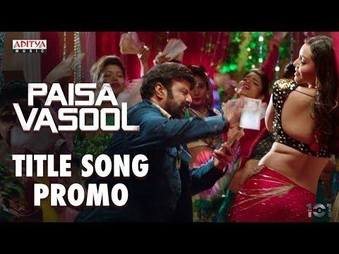 Xxx Mp4 Paisa Vasool Title Song Promo Paisa Vasool Balakrishna Shriya Puri Jagannadh Anup Rubens 3gp Sex