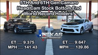 The Fastest Heads/Cam Stock Bottom End 5th And 6th Gen Camaros!