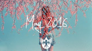 Indie/Pop/Folk Compilation - May 2016 (1-Hour Playlist)