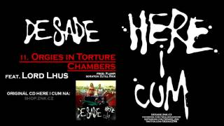 DeSade - 11. Orgies in Torture Chamber (feat. Lord Lhus) (prod. Plampi)