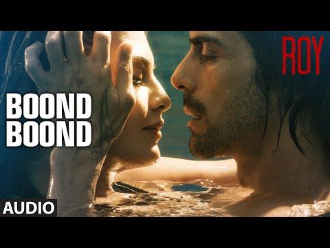 Xxx Mp4 Boond Boond Full AUDIO SONG Roy Ankit Tiwari T SERIES 3gp Sex