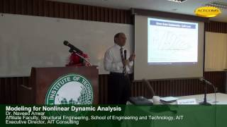 Modeling For Nonlinear Dynamic Analysis By Dr. Naveed Anwar 2/3