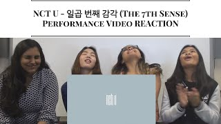 NCT U - 일곱 번째 감각 (The 7th Sense) PERFORMANCE VIDEO REACTION