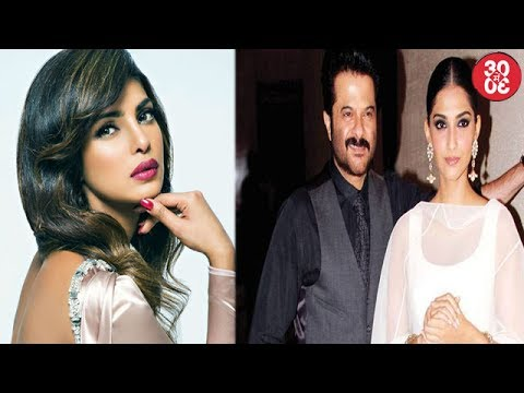 Priyanka To Ring In Her 35th Birthday With Family | Sonam Rejects A Movie With Dad Anil