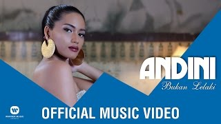 Andini  Bukan Lelaki Official Music Video