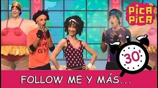 Pica-Pica - Follow me y muchas mas... (30 minutos)