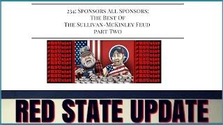 234: Sponsors All Sponsors: Best of the Sullivan-McKinley Feud (Part 2)