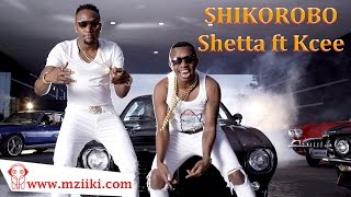 Shetta ft Kcee - Shikorobo (Official Full Audio Song)