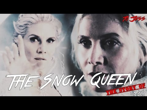 The Story of The Snow Queen [+4x11]   OUAT Tribute