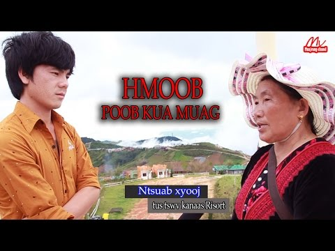 HMOOB POOB KUA MUAG @ PHU THAB BOOJ THAILAND