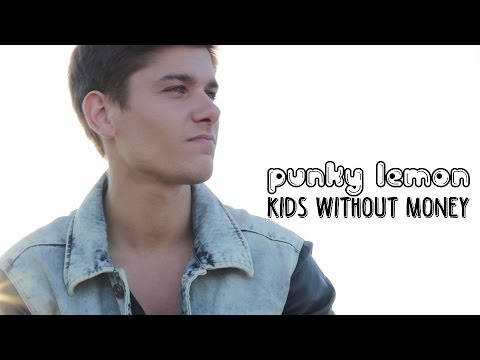 Punky Lemon - Kids without Money