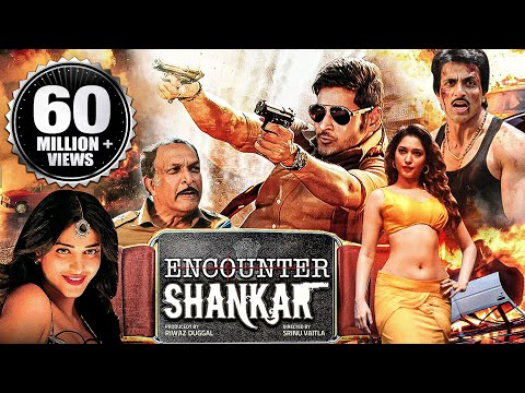 Encounter Shankar (2015) Full Hindi Dubbed Movie | Mahesh Babu, Tamannaah, Sonu Sood, Shruti Haasan