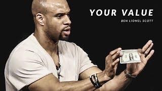 YOUR VALUE - Powerful Motivational Speech