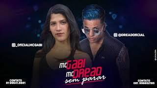 MC DREAD E MC GABI - SEM PARAR - MÚSICA NOVA 2017