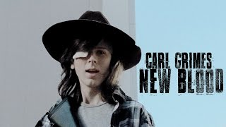 Carl Grimes || New Blood