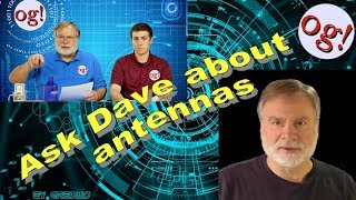 Ask Dave about antennas (#156)