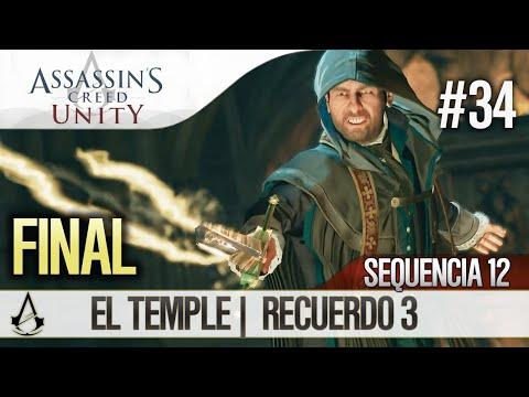 Assassin's Creed Unity | Guía Español Walkthrough FINAL / ENDING | Secuencia 12 | El Temple |3| 100%
