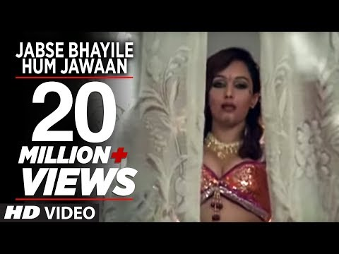 Xxx Mp4 Jabse Bhayile Hum Jawaan Full Bhojpuri Hottest Video Song Super Sexy Bhojpuri Video 3gp Sex