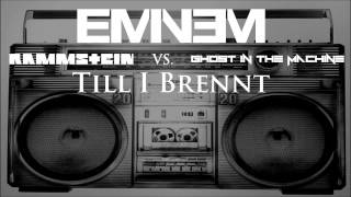 Rammstein and Eminem - Till I Brennt (Feat. Ghost in the Machine)