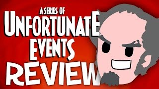 A Series Of Unfortunate Events REVIEW (Hangover Edition)