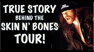 Guns N' Roses  The True Story Behind the Skin N' Bones Tour Use Your Illusion Tour