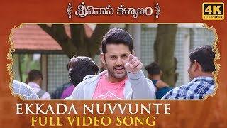 Ekkada Nuvvunte Full Video Song - Srinivasa Kalyanam Video Songs | Nithiin, Raashi Khanna