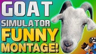 Goat Simulator Funny Montage