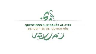 Questions sur zakât al-fitr | L